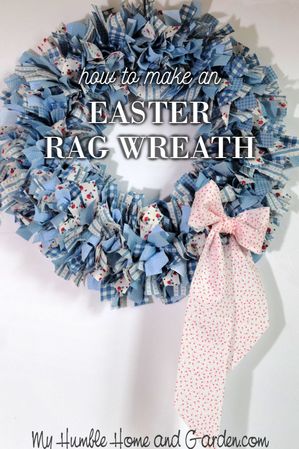 How To Create An Easter Rag Wreath My Humble Home And Garden